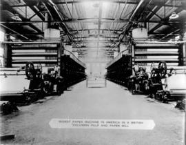 Paper Mills [showing] Widest Paper Machine in America in a British Columbia Pulp and Paper Mill