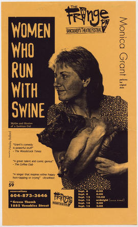 Monica Grant performs her original show Women Who Run With Swine : The Fringe