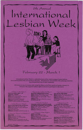 6th international lesbian week : February 22 - March 1 [event schedule]