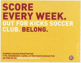 Score every week : out for Kicks Soccer Club : belong : summer season registration : Wednesday, 6...