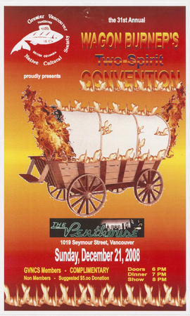 Greater Vancouver Native Cultural Society proudly presents the 31st annual Wagon Burner's Two-Spi...