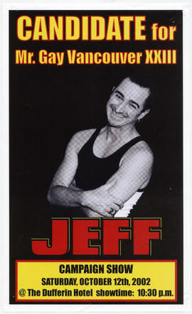 Candidate for Mr. Gay Vancouver XXIII : Jeff : campaign show : Saturday, October 12th at the Duff...