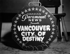 "[Advertisement for ""Vancouver, City of Destiny"" presented by Canadian Paramount News]"