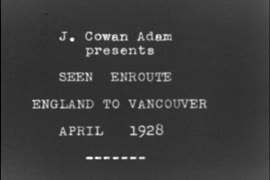 Seen enroute England to Vancouver April 1928