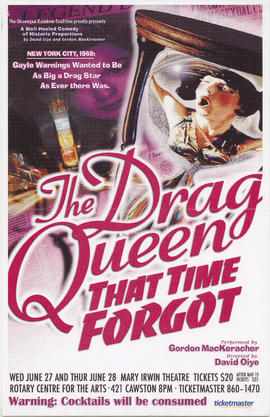 The drag queen that time forgot performed by Gordon MacKeracher [and] directed by David Oiye : Ro...