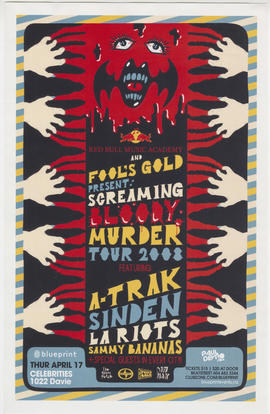 Red Bull Music Academy and Fool's Gold present Screaming Bloody Murder Tour 2008 : featuring A-Tr...