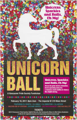 Unicorn ball : a Vancouver Pride fundraiser : February 18, 2017 : The Imperial