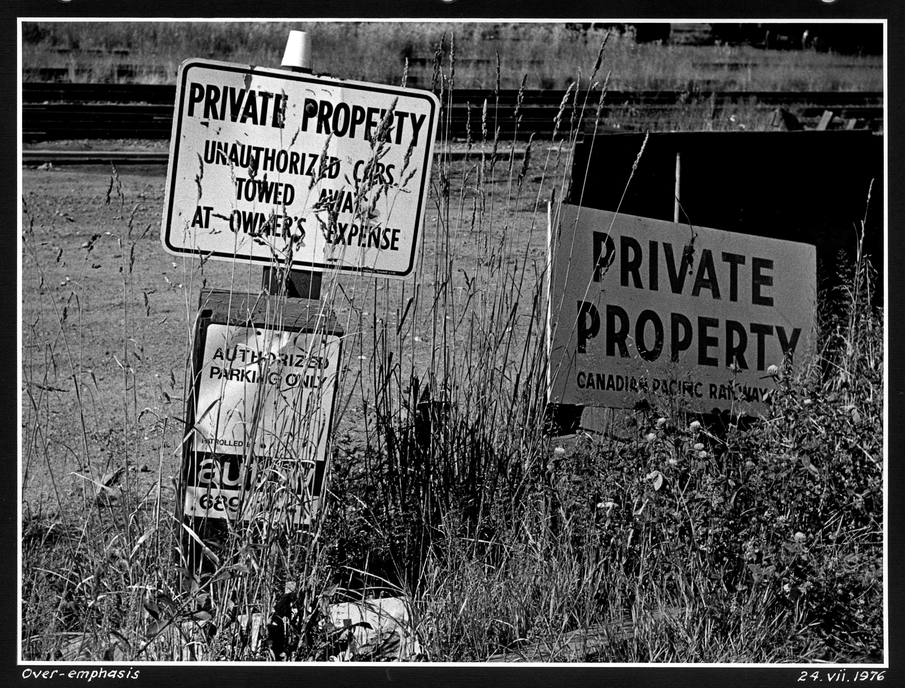 Over emphasis [private property signs for C P R ] - City of