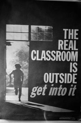 """The real classroom is outside"" book or poster"