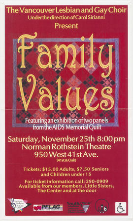 The Vancouver Lesbian and Gay Choir under the direction of Carol Sirianni present Family Values f...