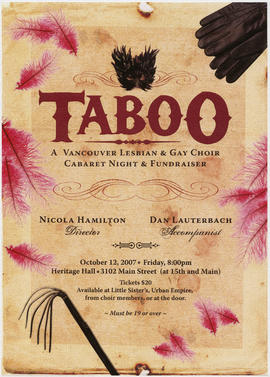 Taboo : a Vancouver Lesbian and Gay Choir cabaret night and fundraiser : October 12, 2007 : Herit...