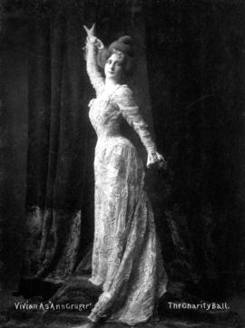 "Vivian as ""Ann Gruger"" the Charity Ball [unidentified actress in Edwardian gown]"