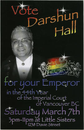 Vote Darshun Hall for your emperor in the 44th year of the Imperial Court of Vancouver B.C. : Sat...
