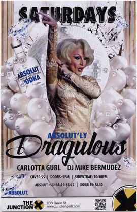 Absolut'ly drag-u-lous : Saturdays : Carlotta Gurl [and] DJ Mike Bermudez : The Junction