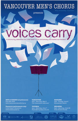 Vancouver Men's Chorus presents Voices Carry : a community celebration for Little Sister's 25th a...