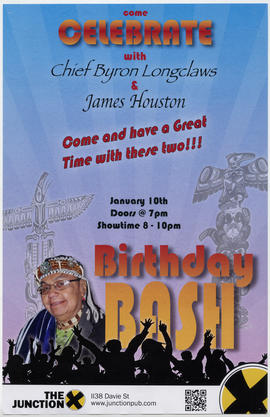 Come celebrate with Chief Byron Longclaws and James Houston : Birthday Bash : January 10th [at] T...