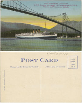 Lions Gate Bridge, Vancouver [-] C.P.R. steamer on triangle run between Seattle, U.S.A.[,] Victor...