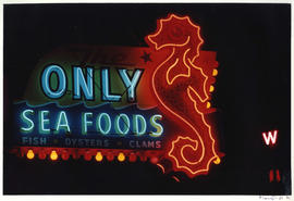 [Only Seafoods neon sign]