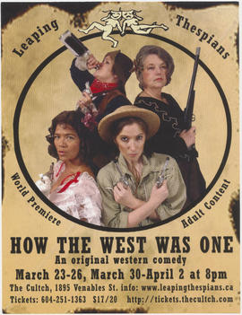 Leaping Thespians : how the west was one : an original western comedy : The Cultch, 1895 Venables...