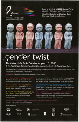 Pride in Art Festival 2008 : gender twist : visual art exhibition and performances : Roundhouse C...