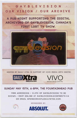 Gayblevision : our vision/our archive : a pub-night supporting the digital archiving of Gayblevis...