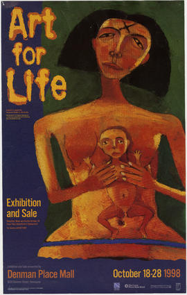 Art for life : a benefit to support the Vancouver Friends for Life Society : exhibition and sale
