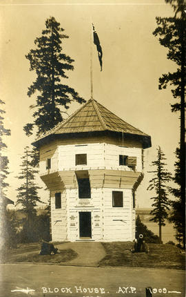 Block House. A.Y.P. [Alaska-Yukon-Pacific Exposition]