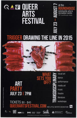 Queer Arts Festival : Trigger drawing the line in 2015 : July 23 - August 7 at the Roundhouse