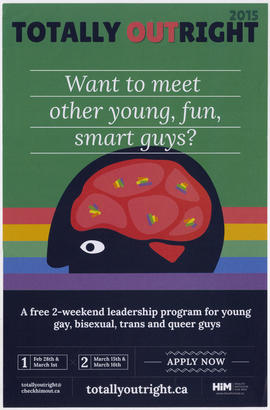 Totally outright 2015 : a free 2-weekend leadership program for young, gay, bisexual, trans and q...