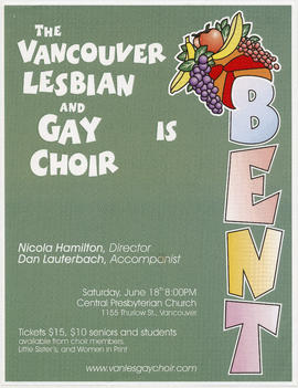 The Vancouver Lesbian and Gay Choir is Bent : Saturday, June 18th : Central Presbyterian Church, ...