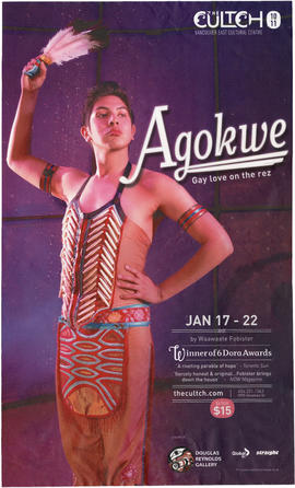 Agokwe : gay love on the rez : Jan 17-22 : by Waawate Fobister : The Cultch