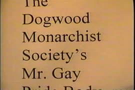 The Dogwood Monarchist Society's Mr. Gay Pride Body Beautiful Contest