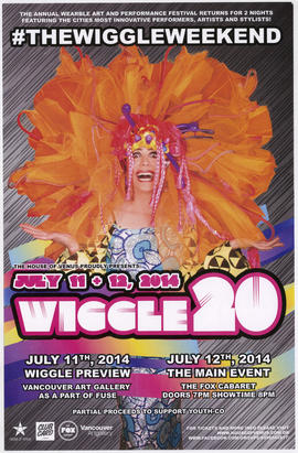The House of Venus proudly presents Wiggle 20 : July 11 and 12, 2014