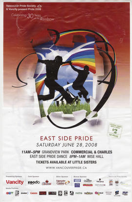 Vancouver Pride Society and Vancity present Pride 2008 : East Side Pride : Saturday, June 28, 200...