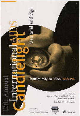 12th annual international AIDS candlelight memorial and vigil : Sunday, May 28, 1995 : Alexandra ...