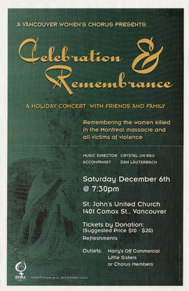 A Vancouver Women's Chorus presents Celebration and Remembrance : a holiday concert with fri...