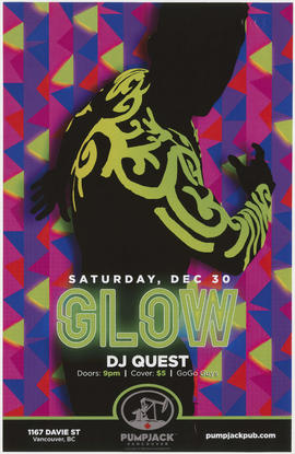 Glow : DJ Quest : Saturday, Dec. 30 : Pumpjack, Vancouver, 1167 Davie St.