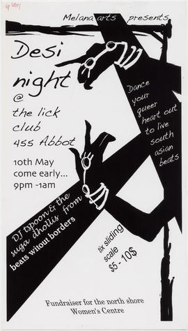 Melana Arts presents Desi night [at] the Lick Club, 455 Abbott : 10th May : fundraiser for the No...