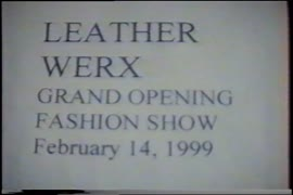 Leather Werx grand opening fashion show