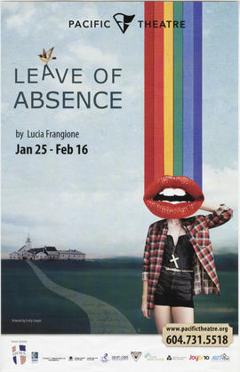 Pacific Theatre : leave of absence by Lucia Frangione : Jan. 25 - Feb. 16