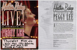 Heather Bishop live! : a tribute to Peggy Lee : Thursday, M<ay 20 : WISE Hall, 1882 Adanac