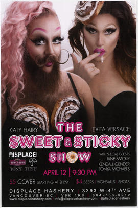 The sweet and sticky show : Katy Hairy [and] Evita Versace : April 12 : Displace Hashery, 3293 W....