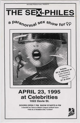 3rd Base Productions presents The Sex-philes : a paranormal sex show for [women] : April 23, 1995...