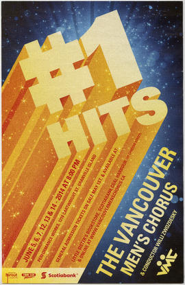 #1 hits : June 5, 6, 7, 12, 13 and 14, 2014 : The Vancouver Men's Chorus