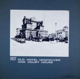 Old Hotel Vancouver and Court House
