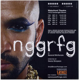 Nggrfg by Berend McKenzie : Vancouver International Fringe Festival : Waterfront Theatre, 1412 Ca...