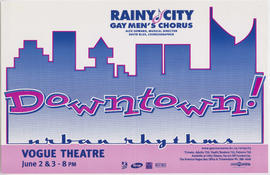 Rainy City Gay Men's Chorus : downtown! urban rhythms : Vogue Theatre : June 2 and 3