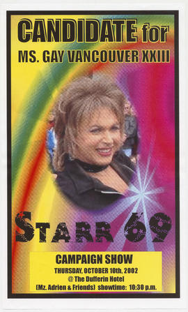 Candidate for Ms. Gay Vancouver XXIII : Starr 69 : campaign show : Thursday, October 10th, 2002 a...