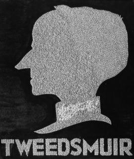 The Rt. Hon. Lord Tweedsmuir of Elsfield, G.C.M.G., C.H. Governor-General [silhouette in wheat]