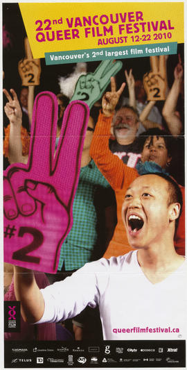 22nd annual Vancouver queer film festival : August 12-22, 2010 : Vancouver's 2nd largest fil...